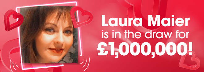 Laura had already decided she was going in the draw for £1,000,000!