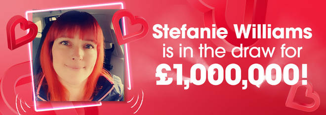 """""""It's a once in a lifetime opportunity"""" Stefanie is in the draw for £1,000,000"""