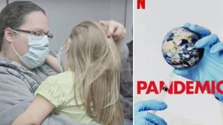 Pandemic is a six-part docuseries on Netflix