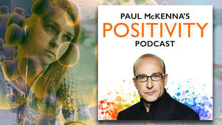 Paul McKenna is back with some special podcasts to help you cope with the current unease