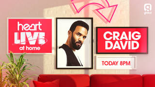 Don't miss Heart Live at Home with Craig David