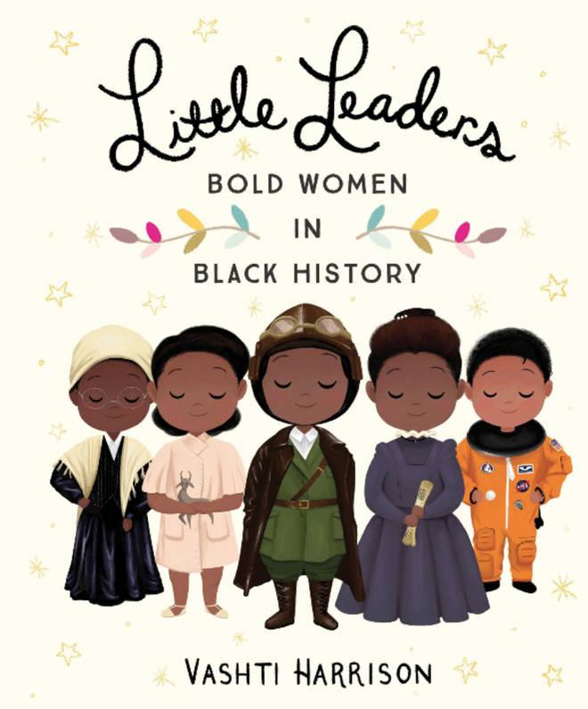 Little Leaders: Bold women in black history, by Vashti Harrison