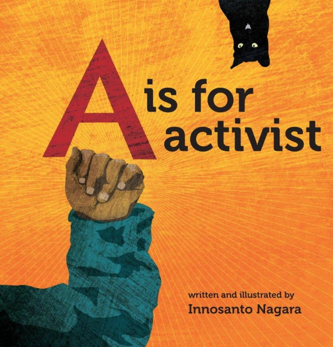A is for Activism, by Innosanto Nagara