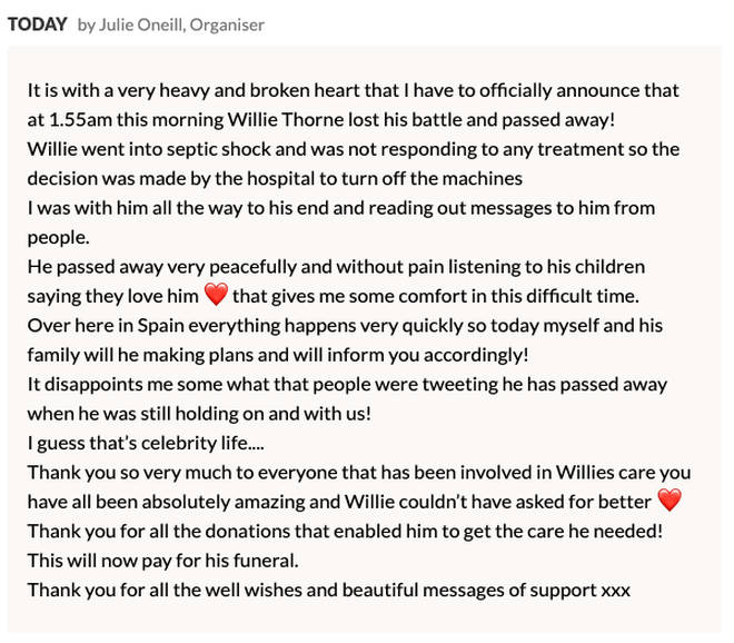 Willie Thorne's friend and carer Julie O'Neill confirmed that he sadly died