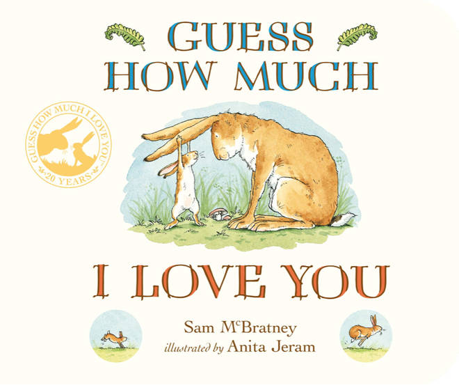 Guess How Much I Love You by Sam McBratney was first published in 1994