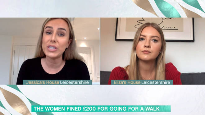 Jessica and Eliza were fined £200 each because they had travelled too far for a socially distanced walk