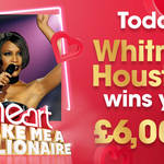 Whitney Houston could win you £6,000 today