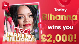 Rihanna could win you £2,000 today!