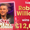 Robbie Williams could win you £12,000