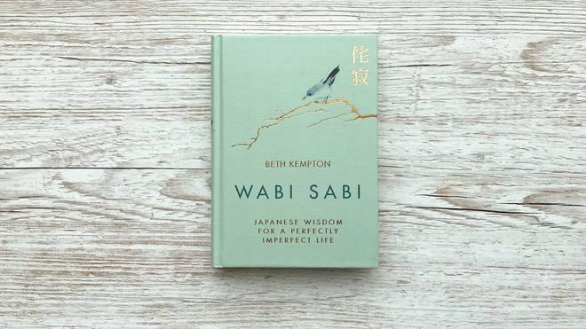 Beth Kempton's Wabi Sabi celebrates the fascinating Japanese concept