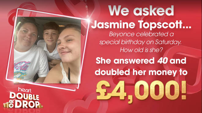 Jasmine was the first Heart listener to correctly answer the Double or Drop question, and won £4k!
