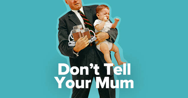Don't Tell Your Mum is a hilarious new podcast showing family life through a dad's perspective