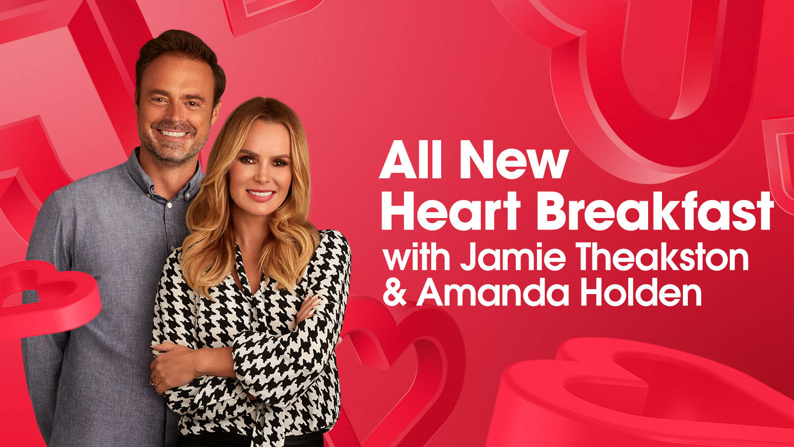Join Jamie Theakston and Amanda Holden for the All New Heart