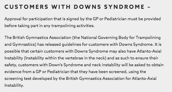 Flip Out's website states customers with Downs Syndrome must bring a note from their doctor