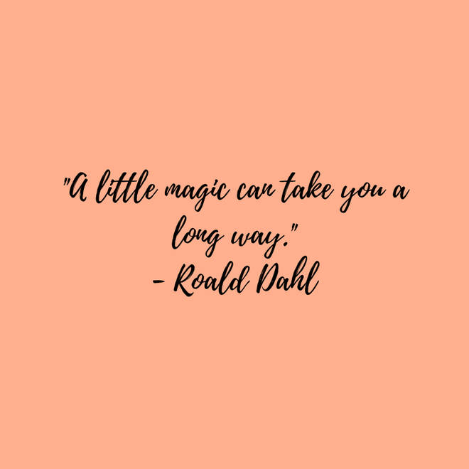 Roald Dahl on making every day magical